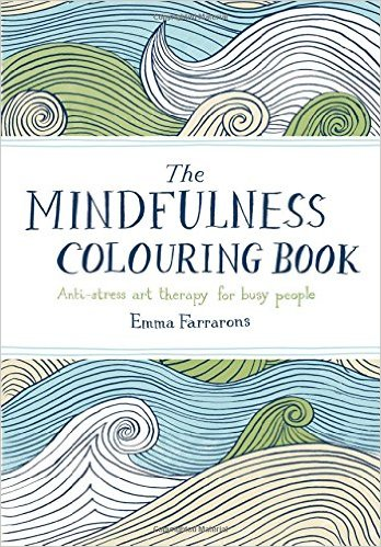 Coloring books aren't just for children!  The Mindfulness Coloring Book  is a great way for busy adults to center themselves and relax.