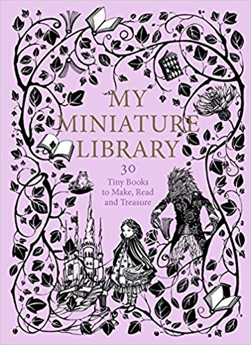 My Miniature Library: 30 Tiny Books to Make, Read and Treasure   // With stories ranging from illustrated fairytales to well-loved nonsense rhymes and books of of butterflies, birds and flowers, plus blank books for you to complete yourself, you'll have everything you need to make a little library of beautifully illustrated books.