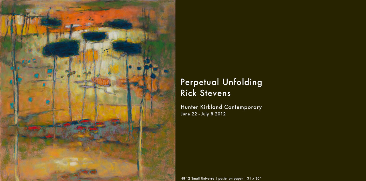 Rick Stevens | Perpetual Unfolding | June 22 - July 8