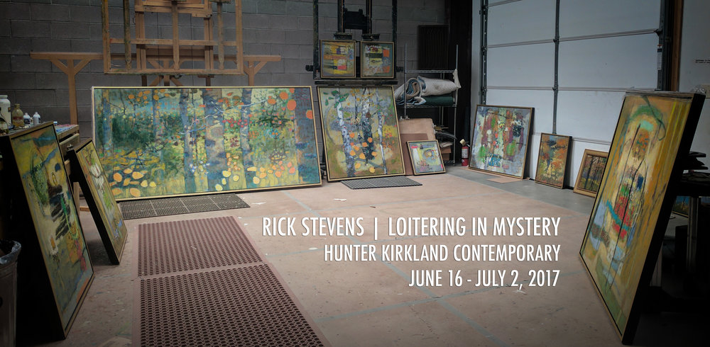 Rick's first solo show of 2017 opens two weeks from today at Hunter Kirkland Contemporary in Santa Fe, NM
