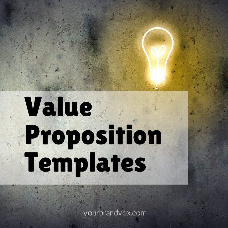 13 Easy Templates For Writing a Compelling Value Proposition – Value Proposition Template