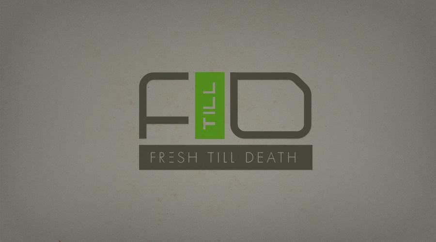 Fresh till Death #1