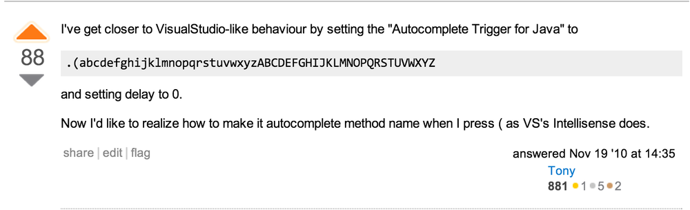 User Tony from  StackOverflow  with the suggestion of using this string as autocomplete triggers for Java.