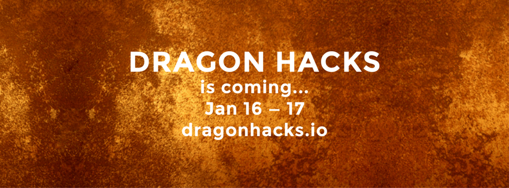 Dragon Hacks is coming..