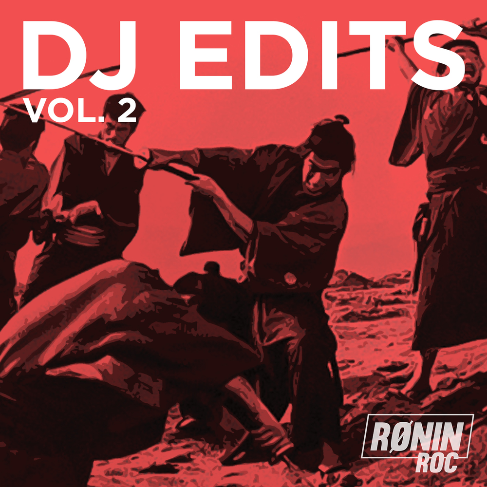 Ronin Roc edit pack vol-2 DJ EDITS IMAGE.jpg