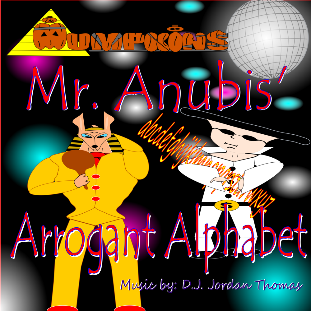 Mr. Anubis' Arrogant Alphabet