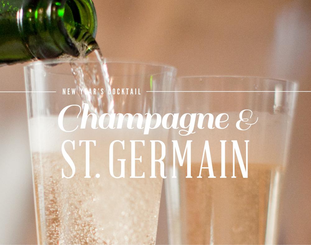 Champagne & St. Germain