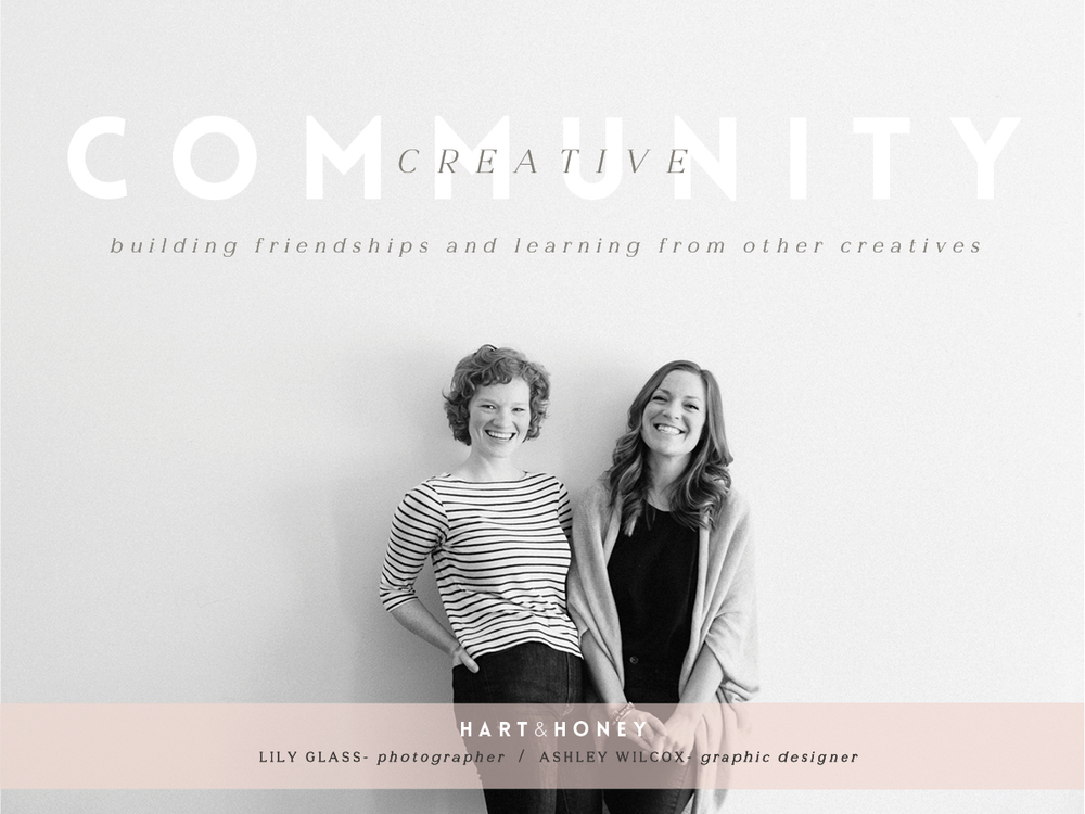 Lily Glass & Ashley Wilcox / Hart & Honey Collective / Creative Entrepreneur Interview