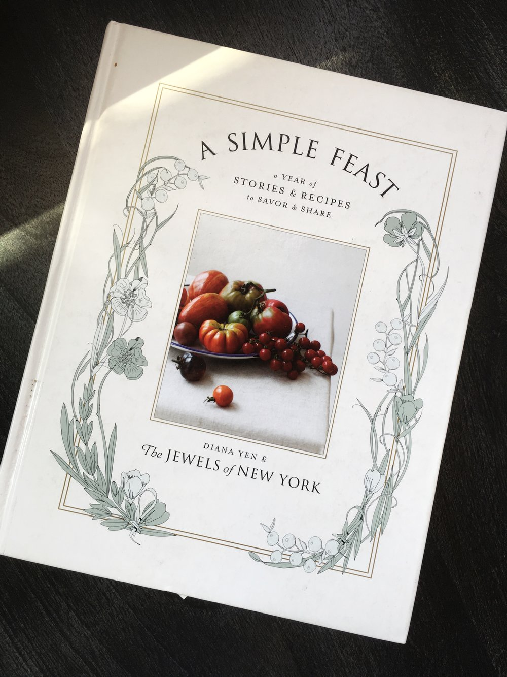 A Simple Feast, by Diana Yen & The Jewels of New York