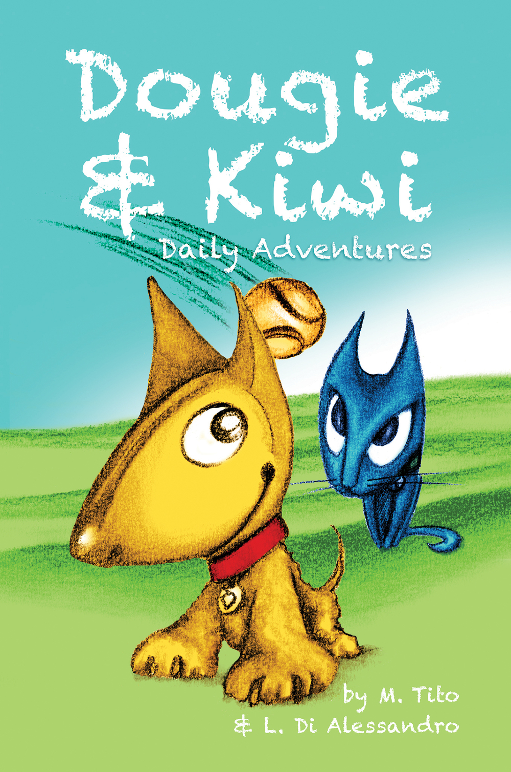 Dougie & Kiwi   Daily Adventures    Press Release