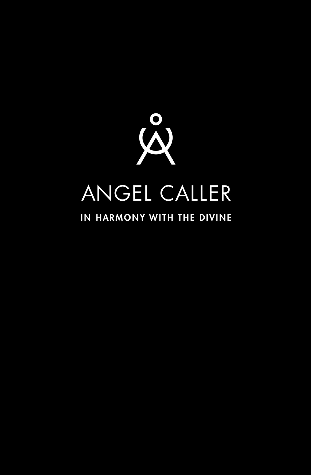ANGEL CALLER: In Harmony With The Divine