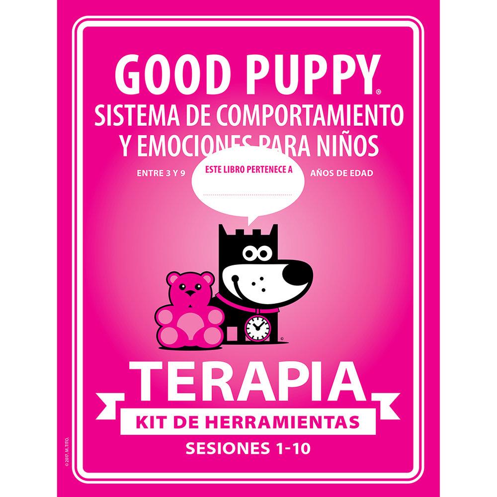 GOOD PUPPY . TERAPIA . KIT DE HERRAMIENTAS . Sesiones 1-10
