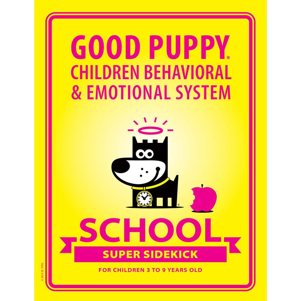 GOOD PUPPY Children Behavioral & Emotional System . SCHOOL Supersidekick