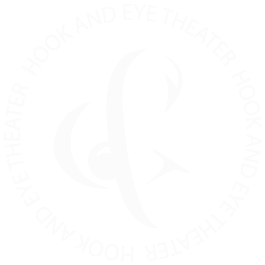 Hook & Eye Theater