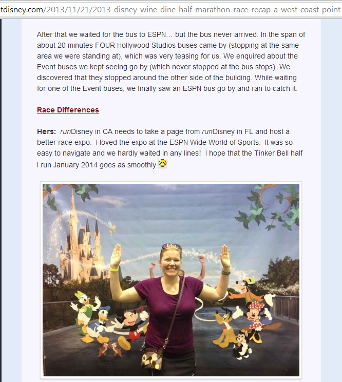 My fiancee's and my Wine&Dine Half Marathon race recap, published by blogger Sarah at  http://runningatdisney.com/2013/11/21/2013-disney-wine-dine-half-marathon-race-recap-a-west-coast-point-of-view/