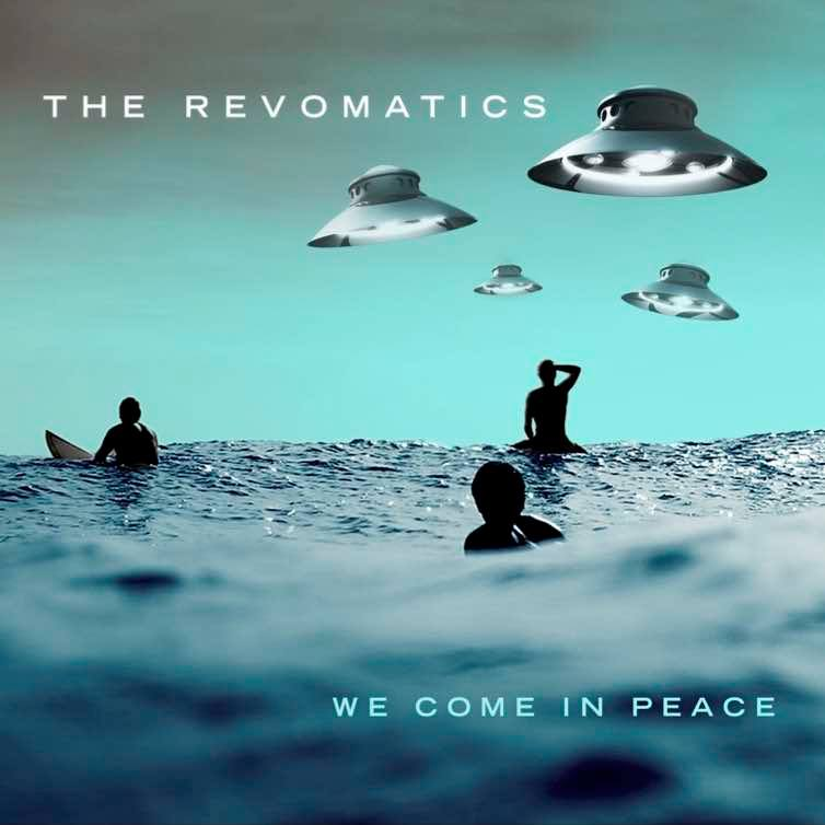 No Scary aliens here.  The new album from The Revomatics is a solid listen from track one all the way through.