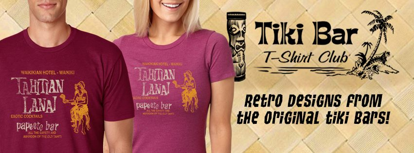 For well over a year we have been recommending Tiki Bar T-Shirt Club to our listeners. These soft cotton t's are delivered right to your mail box and come in mens and women fits. Each month is a new design showing off an extinct tiki location. Buy one or get a subscription and get them all. Give someone a gift subscription so they never miss this tiki bar archeology.