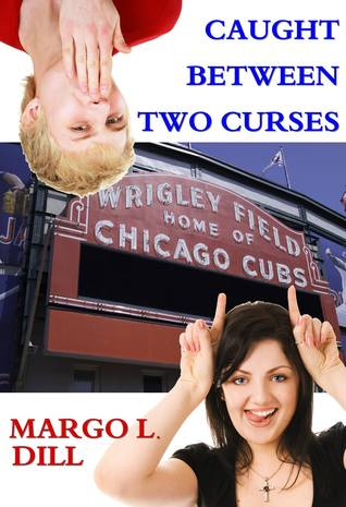 caught-between-two-curses-margo-l-dill.jpg