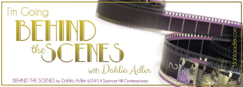 dahlia-adler-behind-the-scenes-blog-hop