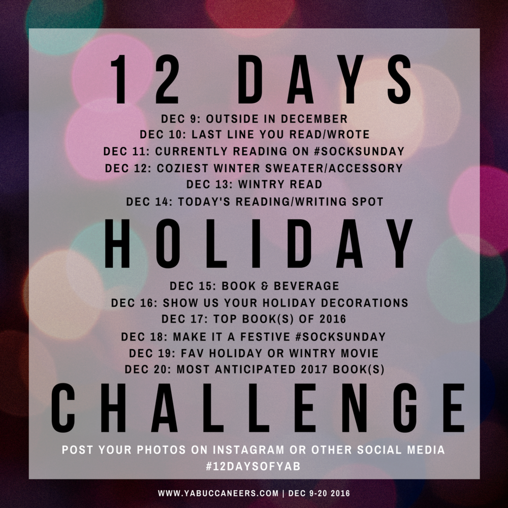 Join the YA Buccaneers for our #12DaysofYAB holiday photo challenge! Check in with us by following the prompts, and share on Twitter, Instagram, Facebook, or your blog. Read the post for more info >>>