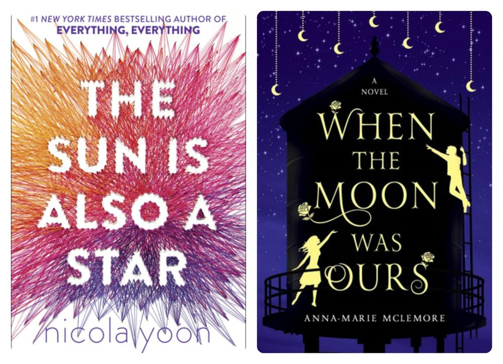 THE SUN IS ALSO A STAR by Nicola Yoon, and WHEN THE MOON WAS OURS by Anna-Marie McLemore.