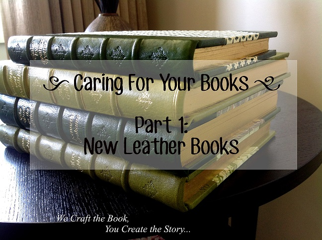 Caring for new leather books.jpg
