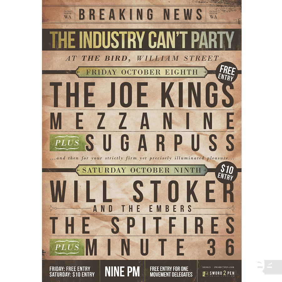 POSTER DESIGN  'The Industry Can't Party' - The Bird, Northbridge WA