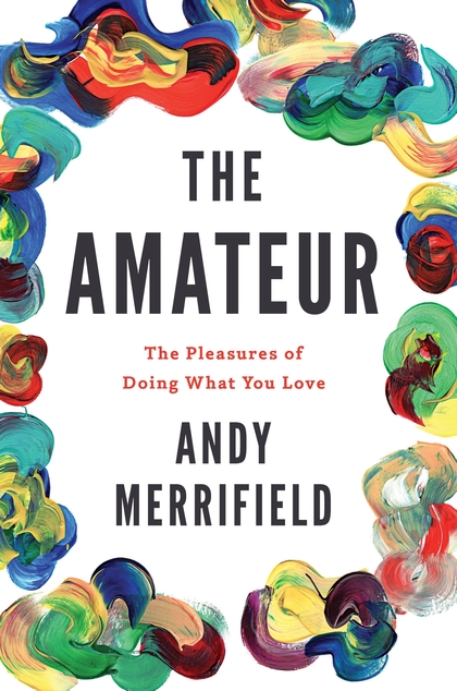 - Er du på jakt etter en morsom, men samtidig kritisk og urban sommerlesning? Den britiske geografen Andy Merrifield tilbyr dagsaktuell lykke til sommerens blomstereng. Boken er en spennende historie om ikke-profesjonelle tenkere som Jane Jacobs, Franz Kafka og Charles Baudelaire.