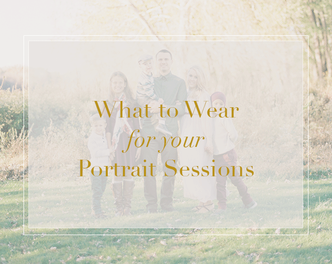 what to wear for portrait sessions in harrisburg pennsylvania