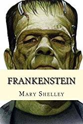The original novel by Mary Shelley.