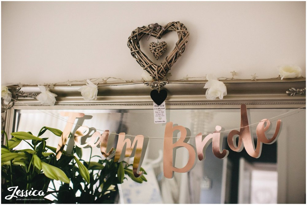 Team Bride banner decorates the brides house