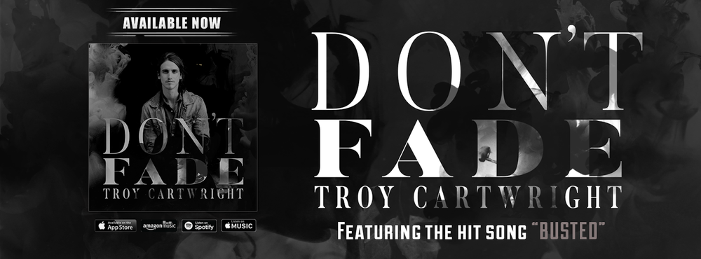 Troy Cartwright Album Don't Fade EP