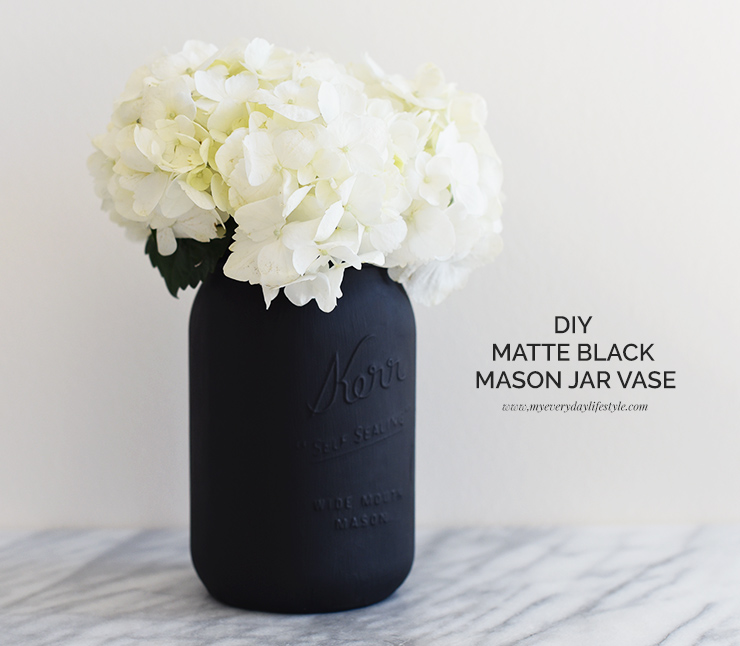 Diy Matte Black Mason Jar Vase Mel Dallas Lifestyle Design And