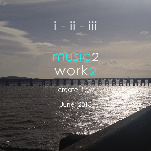 June 2013 - Music to Create Flow