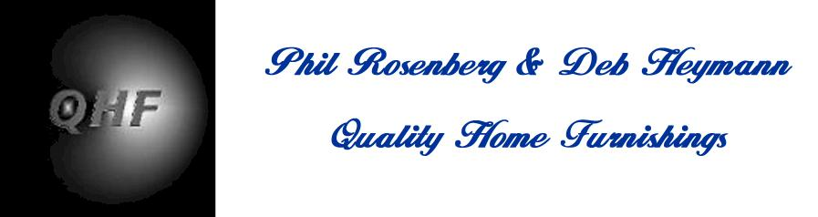 Phil Rosenberg U0026 Deb Heymann Quality Home Furnishings