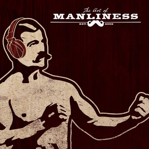 The art of manliness.jpg