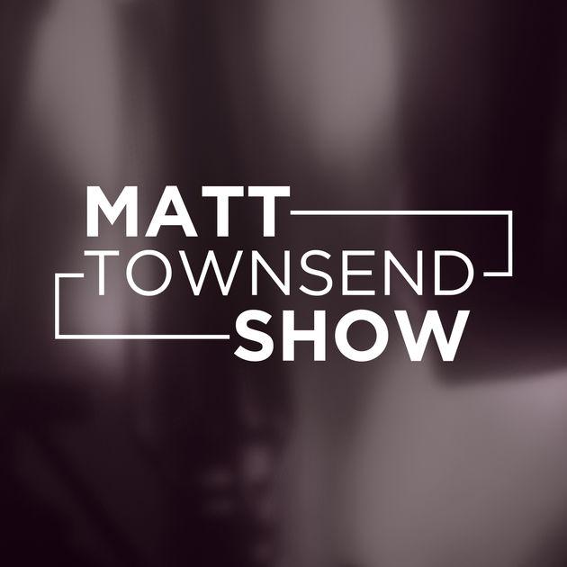 Matt Townsend Show.jpg