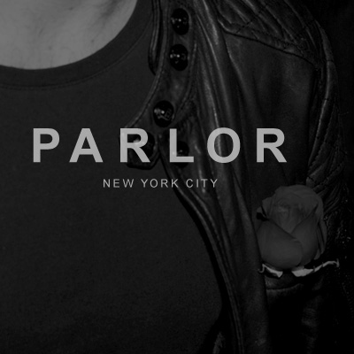 PARLOR NEW YORK Experience Design and Graphic Design