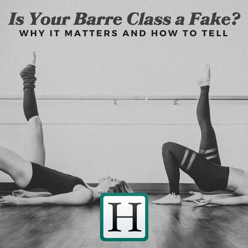 Is your barre class a fake? Why it matters and how to tell on Huffington Post