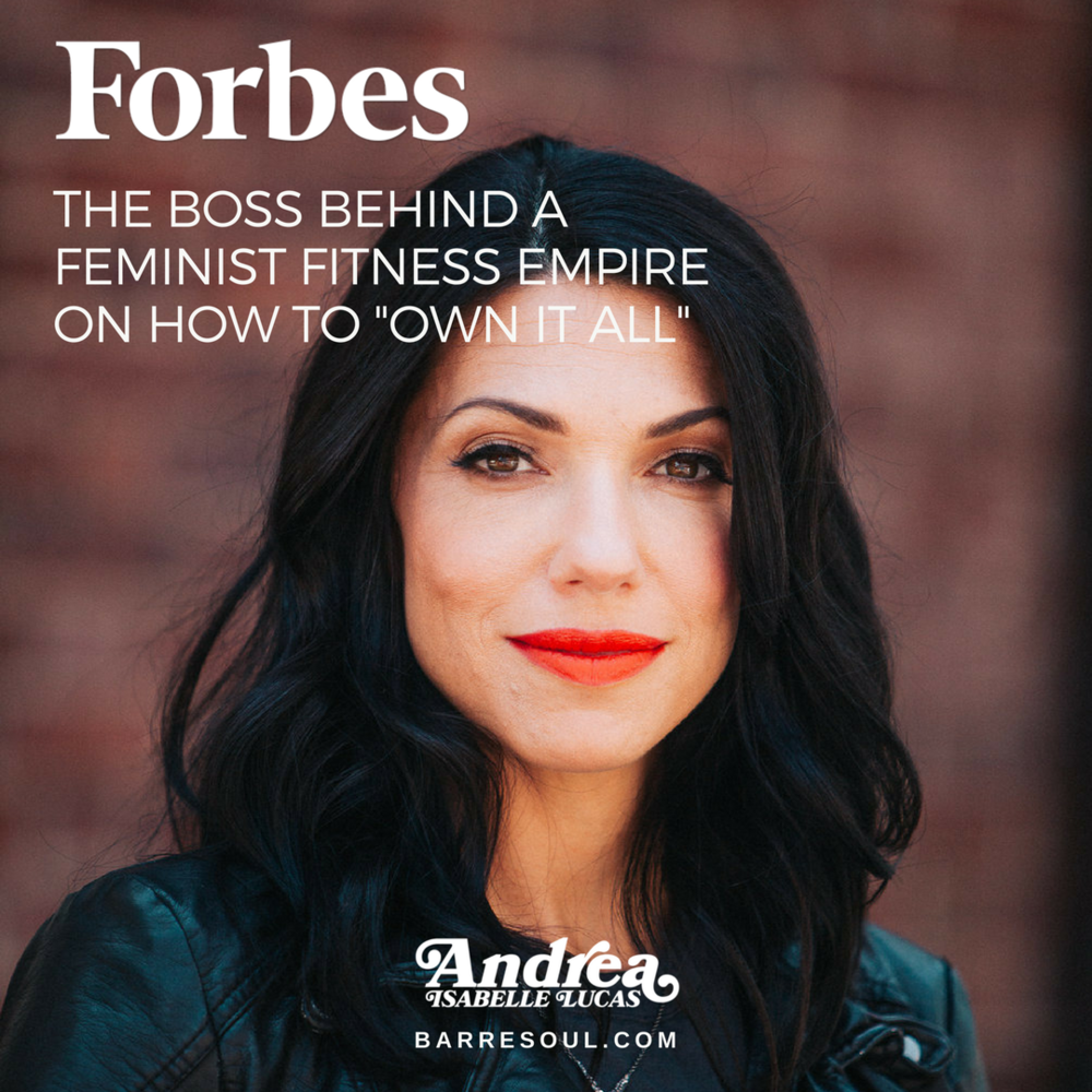 Get Inspired. Learn where Andrea, owner/founder of Barre & Soul came from, how it all began and what inspired and encouraged her to create her Feminist Fitness Empire. GET INSPIRED.