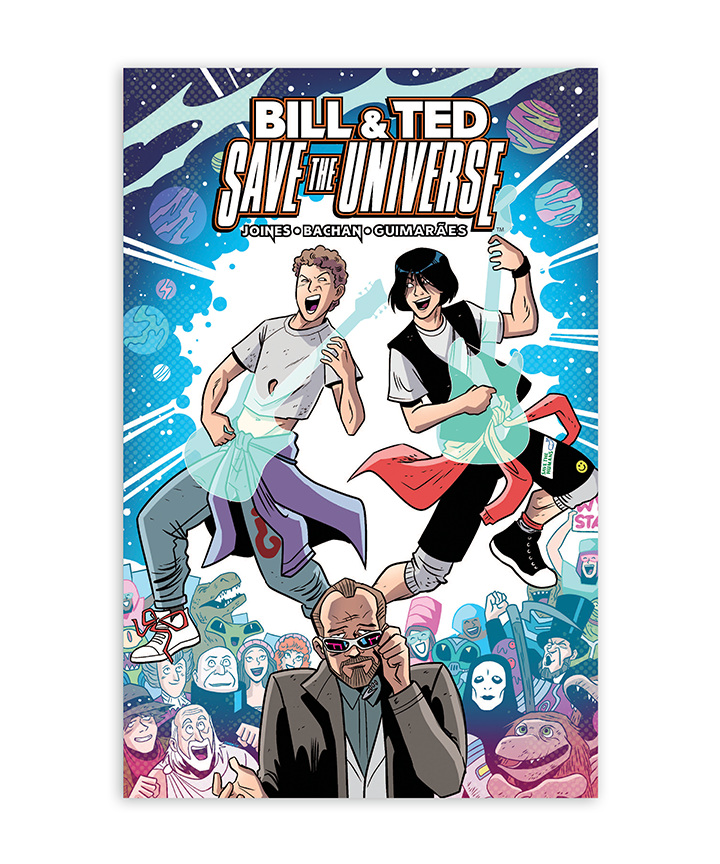 Bill & Ted Save the Universe Softcover