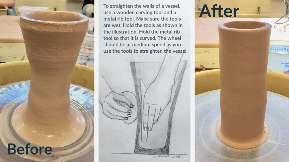 Ceramics 2 Student Work - Adobe Spark Post created to demonstrate how to straighten wall of vessel in the wheel throwing process