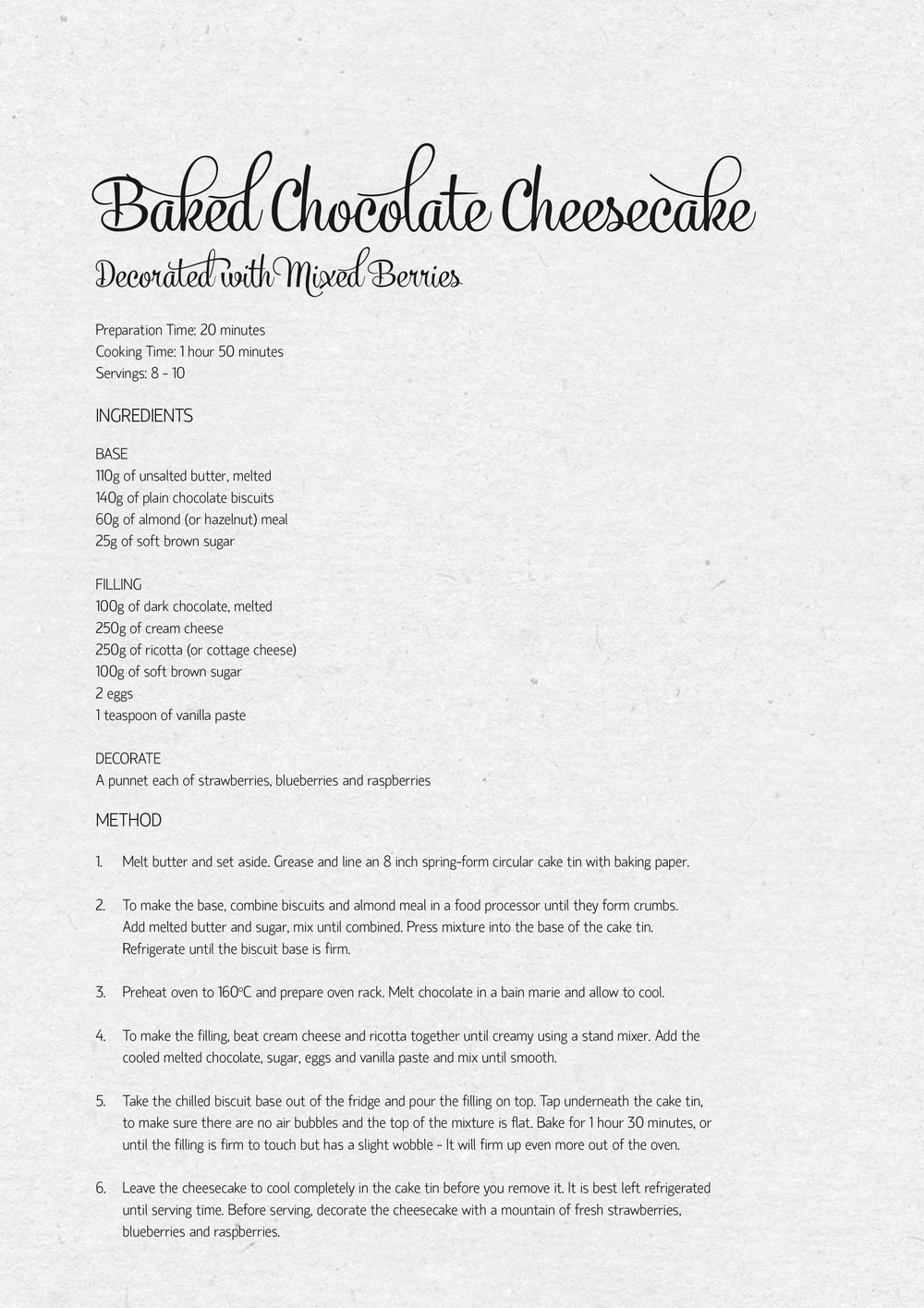 Recipe for my baked chocolate cheesecake