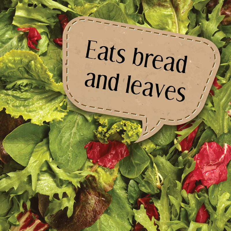 eats-bread-and-leaves.png