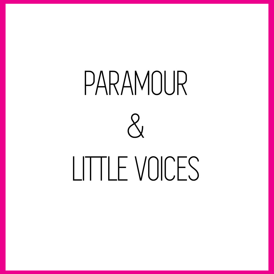 paramour&littlevoices.jpg