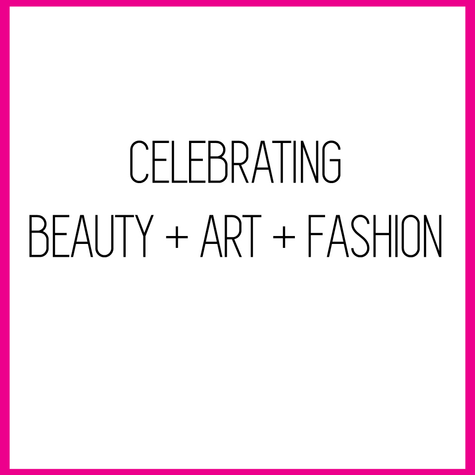 celebratingbeautyartfashion