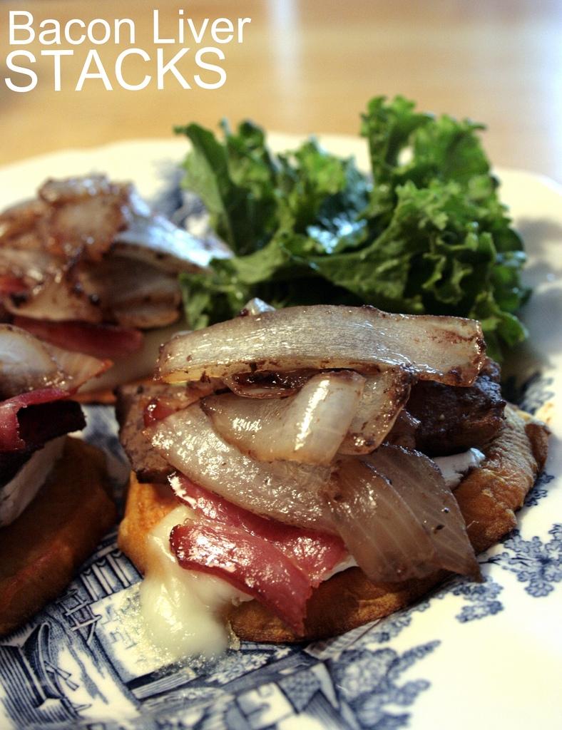 baconliverstacks1.JPG