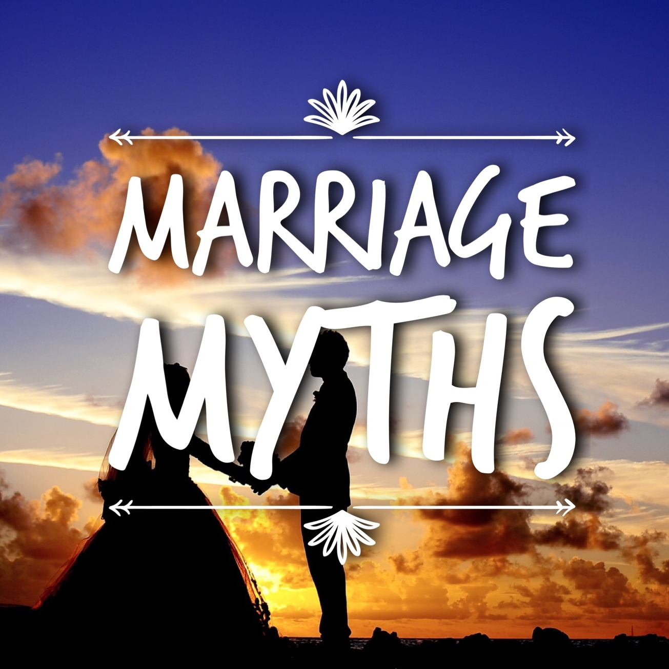 Myths of marriage
