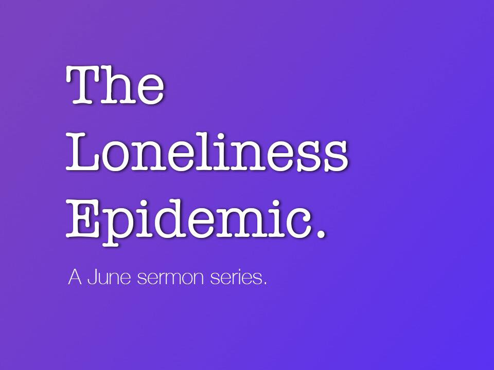 The Loneliness Epidemic — RISE | A Faith Community