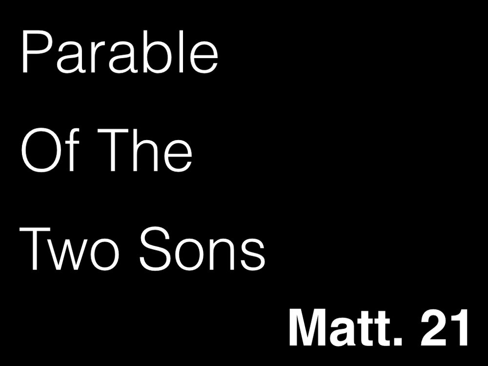 Parable Of The Two Sons.001.jpeg